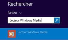 Rechercher et ouvrir Windows Media Player